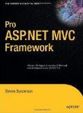 Cover of Pro ASP.NET MVC Framework by Steve Sanderson